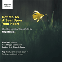 SIGCD245 - Hakim: Set me as a seal upon your heart & other chamber music