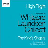 SIGCD262 - Whitacre, Lauridsen & Chilcott: Choral Music