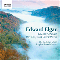 SIGCD315 - Elgar: Go, song of mine & other choral works