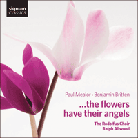 SIGCD366 - Mealor & Britten: � the flowers have their angels