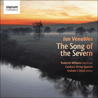 SIGCD424 - Venables: The Song of the Severn & other songs