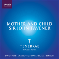 SIGCD501 - Tavener: Mother and child