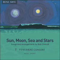SIGCD903 - Chilcott: Sun, Moon, Sea and Stars & other arrangements