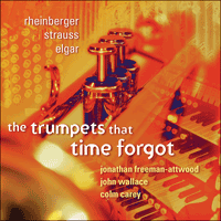 CKD242 - Rheinberger, Strauss & Elgar: The trumpets that time forgot
