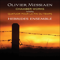 CKD314 - Messiaen: Chamber Music