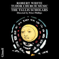 CDGIM030 - White: The Tallis Scholars sing Tudor Church Music