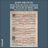 CDGIM036 - Browne: Music from the Eton Choirbook