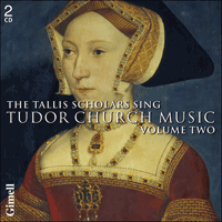 CDGIM210 - The Tallis Scholars sing Tudor Church Music, Vol. 2