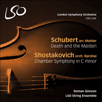 LSO0786 - Schubert: Death and the Maiden; Shostakovich: Chamber Symphony