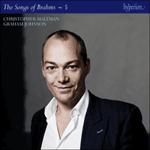 Brahms: The Complete Songs, Vol. 5 - Christopher Maltman