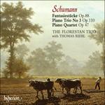Schumann: Fantasiestücke, Piano Trio & Piano Quartet