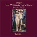 Chopin: Four Ballades & Four Scherzos