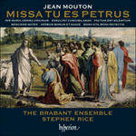 Mouton: Missa Tu es Petrus & other works