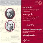 Zarzycki & Żeleński: Piano Concertos