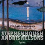 Dvořák & Schumann: Piano Concertos