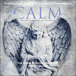 Clausen & Paulus: Calm on the listening ear of night & other choral works