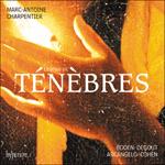 Charpentier: Leçons de ténèbres, Litanies & Magnificat