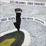 Vierne & Franck: Violin Sonatas