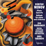 Nenov: Piano Concerto & Ballade No 2