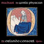 Machaut: The gentle physician
