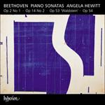 Beethoven: Piano Sonatas Opp 2/1, 14/2, 53 & 54