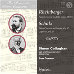 Rheinberger & Scholz: Piano Concertos