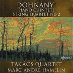 Dohnányi: Piano Quintets & String Quartet No 2