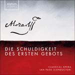 Mozart: Die Schuldigkeit des Ersten Gebots, K. 35