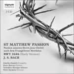 Bach: St Matthew Passion, Passion Unseres Herrn Jesu Christi Nach Dem Evangelisten Matthaus, BWV 244b (Early Version)