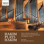 Hakim Plays Hakim: The Schuke Organ of the Palacio Euskalduna of Bilbao