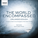 Orlando Gough: The World Encompassed