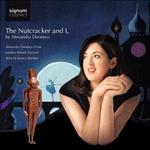 Tchaikovsky: The Nutcracker and I, by Alexandra Dariescu