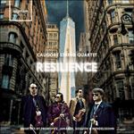 Resilience: String Quartets by Prokofiev, Janacek, Golijov and Mendelssohn