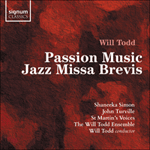 Todd: Passion Music & Jazz Missa Brevis