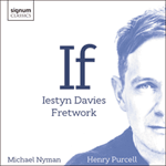 Nyman & Purcell: If & other songs
