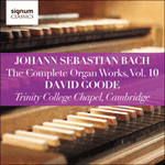 Johann Sebastian Bach: The Complete Organ Works Vol. 10 - Trinity College Chapel, Cambridge