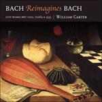 Bach: Bach reimagines Bach