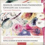 Mahler: Lieder eines fahrenden Gesellen (arr. Schoenberg)