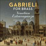 Gabrieli: Venetian Extravaganza for brass