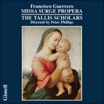 Francisco Guerrero - Missa Surge propera