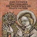John Taverner - Missa Corona spinea - Dum transisset Sabbatum I and II