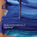 Brahms: Symphony No 2 & Alto Rhapsody