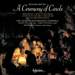'Britten: A Ceremony of Carols' (CDA66220)