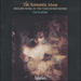 Cover of 'The Romantic Music' (CDA66740)