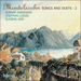 'Mendelssohn: Songs and Duets, Vol. 2' (CDA67137)
