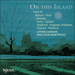 Cover of 'On this Island' (CDA67227)