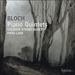 Cover of 'Bloch: Piano Quintets' (CDA67638)