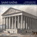 Cover of 'Saint-Saëns: Organ Music, Vol. 2 – La Madeleine, Paris' (CDA67815)