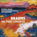 'Brahms: The Piano Concertos' (CDA67961)