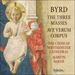 'Byrd: The three Masses' (CDA68038)